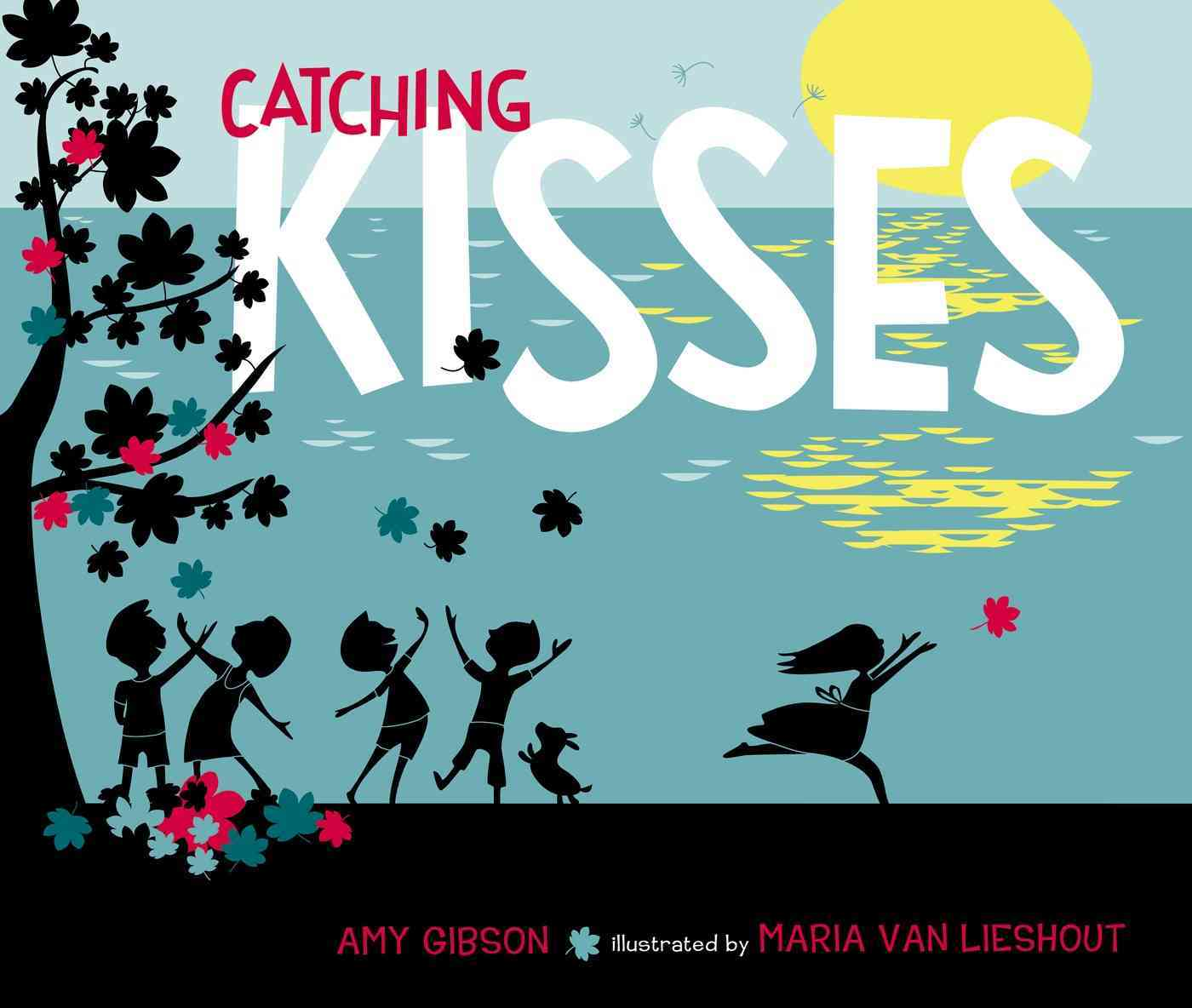 Catching Kisses By Gibson, Amy/ van Lieshout, Maria (ILT)