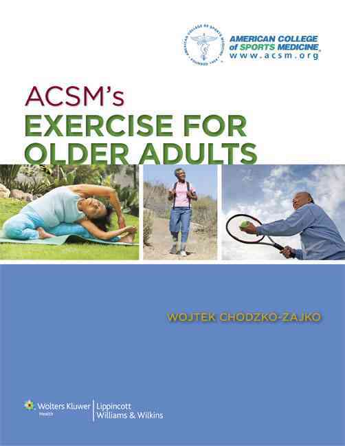 ACSM's Exercise for Older Adults By Acsm (COR)